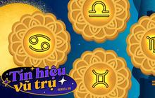 """Mời 12 cung hoàng đạo vào nhận tín hiệu từ vũ trụ xem Trung thu năm nay ăn bánh vị gì thì """"lộc rơi trúng đầu"""" nào!"""