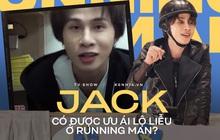 """Là """"gà nhà"""", Jack được NSX Running Man ưu ái lộ liễu và vô lý trong tập mở màn?"""