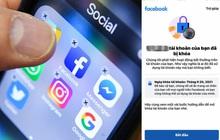 """Hàng loạt tài khoản Facebook tại Việt Nam tiếp tục bị """"bay màu"""", nguyên nhân do share clip nhạy cảm?"""