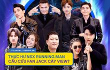 """Xuất hiện bài tố ê-kíp Running Man """"cầu cứu"""" fan Jack cày view, mâu thuẫn với nhà đài HTV, thực hư là gì?"""