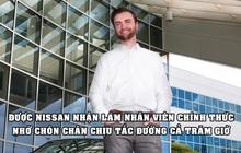 """Thực tập sinh kể trải nghiệm """"ác mộng"""" tại Nissan: Dậy từ 5h sáng, lái xe qua 64 điểm tắc đường, nhờ đó trở thành nhân viên chính thức"""