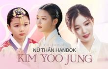 Kim Yoo Jung xứng danh nữ thần Hanbok của Kbiz: Từ thiên thần nhí hoá mỹ nữ, sao lúc nào cũng thoát tục như tiên tử thế này?