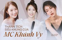 Profile siêu khủng của Khánh Vy: Ngoại ngữ đỉnh, học giỏi, giữ nhiều kỷ lục MC... và vô số thành tích đáng nể khác