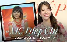 Hành trình Olympia của Diệp Chi: Mất 10 năm từ MC điểm cầu vươn lên dẫn chính, từng bị nghi ngờ năng lực khi thay Tùng Chi