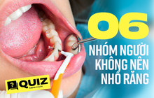 Quiz: Có 6 nhóm người không nên nhổ răng vì rủi ro cao, thử xem bạn có thuộc nhóm nào không