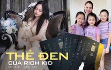 Dàn rich kid Việt xài thẻ đen gì mà có người lấy làm... thước kẻ?
