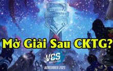 """VCS lên kế hoạch tổ chức giải sau khi kết thúc CKTG, fan LMHT phẫn nộ: """"Thế tổ chức giải để làm gì nữa?"""""""