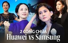 """Công chúa Huawei và công chúa Samsung: Sự trùng hợp kỳ lạ trong số phận của 2 """"nữ cường nhân"""" đế chế công nghệ hàng đầu châu Á"""