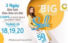 The Big Crescent Sale - Đón siêu ưu đãi tại Crescent Mall