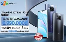 Lì xì đến 1,5 triệu khi mua Xiaomi Mi 10T Lite 5G 6GB - 128GB độc quyền tại FPT Shop