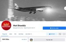 """Hot showbiz - Fanpage chuyên cập thật thông tin """"nóng"""" theo cách đặc biệt nhất"""
