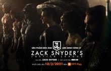 Justice League phiên bản 2021 của Zack Snyder công chiếu trực tuyến độc quyền tại HBO Go trên FPT Play