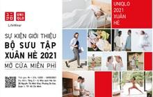 Sự kiện Giới thiệu BST Xuân Hè 2021 của UNIQLO diễn ra từ ngày 12 - 14/3 với điểm nhấn là chuỗi talk show đặc biệt