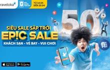 Traveloka EPIC Sale 2021 tái xuất, vạn deal chất ngất