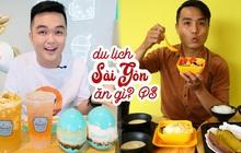 Theo chân PM FOOD TRAVEL và Ăn Sập Sài Gòn - 2 food blogger đẹp trai thưởng thức quán ăn ngon trải khắp Sài Gòn