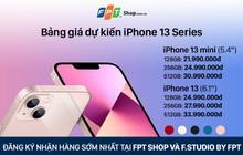 iPhone 13 Series có giá dự kiến từ 21,99 triệu đồng tại FPT Shop