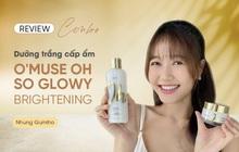 O'Muse Oh So Glowy: Bộ đôi dưỡng trắng khiến Nhung Gumiho và các hot TikToker mê mẩn