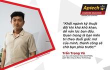 Hành trình cựu học viên Aptech trở thành giám đốc công nghệ