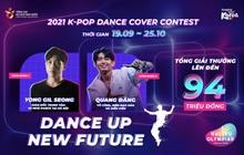 DANCE UP NEW FUTURE 2021 K-Pop Dance Cover Contest: Bùng nổ từ các nhóm nhảy trong chặng cuối