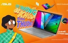 """Tựu trường """"Khum"""" bình thường cùng ASUS Vivobook 15 OLED"""