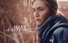 3 phim tâm lý, tội phạm nổi bật ở lễ trao giải Emmy 2021: Bông hồng Titanic Kate Winslet bỏ xa loạt đối thủ nặng ký