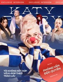 Katy Perry trả lời độc quyền Kenh14.vn: Rất thích BLACKPINK, nhưng khẳng định sẽ không chạy theo trào lưu thành tích mà hợp tác với Kpop!