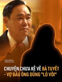 """Chuyện chưa kể về bà Trần Thị Tuyết - người vợ đầu kín tiếng của đại gia Huỳnh Uy Dũng: """"Chị ấy rất tốt, ngày nghe tin ly hôn... ai cũng sốc"""""""