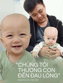 """Em bé 14 tháng tuổi mang trong mình 2 loại ung thư: """"Chừng nào còn được nhìn thấy nụ cười của con, chúng tôi còn cố gắng"""""""