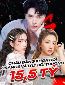 Châu Đăng Khoa xác nhận khởi kiện đòi Orange và LyLy bồi thường 15,5 tỷ đồng