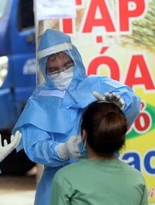 Diễn biến dịch Covid-19: Khẩn trương xét nghiệm hàng trăm người sống gần nhà BN1347