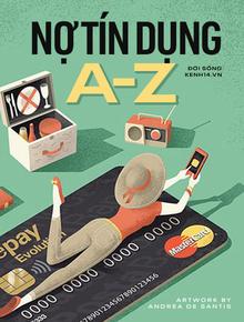 Nợ tín dụng - vòng xoáy đáng sợ khiến nhiều người chìm nghỉm: Làm cách nào để sống sót thoát khỏi nó?