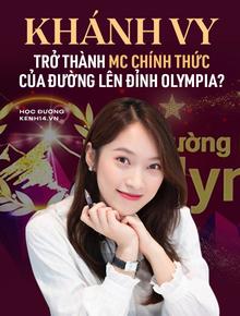 NÓNG: Khánh Vy trở thành MC chính thức của Đường Lên Đỉnh Olympia?