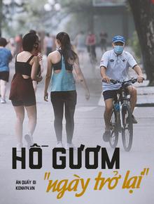"""Hồ Gươm ngày trở lại: """"Trường đua"""" xe đạp rộn ràng, người tập thể dục hân hoan còn giới trẻ í ới nhau """"chiều lượn một vòng nhé!"""""""