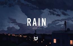 """""""Rain"""": Khi chia ly là cơn mưa trưởng thành"""
