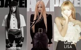 """Jennie, Lisa, Rosé khi """"solo"""" bìa tạp chí: Cùng đổi style cool ngầu, sắc lạnh nhưng ai mới là người nổi bật nhất?"""