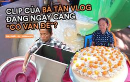 """Loạt món ăn gây tranh cãi của bà Tân Vlog: Từ quảng cáo quá đà, nấu nướng vô lý đến """"thiếu tính giáo dục"""", liệu có phải là báo hiệu cho sự thoái trào?"""