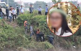 Vụ nữ sinh Học viện Ngân hàng mất tích: Thi thể được tìm thấy dưới lòng sông Nhuệ, bắt giữ nghi phạm nghiện ma túy
