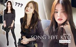 """Ngược đời Song Hye Kyo tại Milan: Nhiếp ảnh gia chụp """"dìm"""" đau đớn, kéo đến ảnh chụp vội mà đẹp mất hồn"""