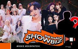 """Mật báo Kbiz: Phẫn nộ tin Jungkook (BTS) khiến mỹ nhân ITZY khóc, BLACKPINK xô xát, Dispatch sẽ khui """"mối"""" hẹn hò mới"""