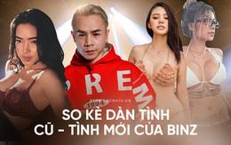So kè nhan sắc dàn tình cũ - tình mới của Binz: Hoa hậu đến hotgirl body nóng hừng hực, Châu Bùi có gì đặc biệt hơn?