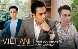 """Quá trình tuột dốc nhan sắc của Việt Anh hậu """"dao kéo"""": Gương mặt méo mó đến đáng lo, còn đâu visual vạn người mê một thời?"""