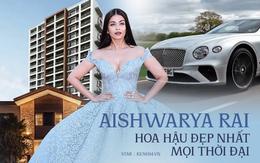 """Choáng với độ giàu có của Hoa hậu đẹp nhất mọi thời đại: Cát-sê """"chấp"""" luôn cả chồng tài tử, BST xe cùng bất động sản đồ sộ"""