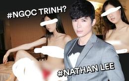 Biến căng: Nathan Lee công khai đăng ảnh nhạy cảm của 1 cô gái, dân tình gọi tên Ngọc Trinh và đồng loạt phẫn nộ!