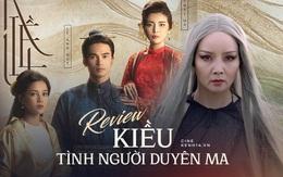 Kiều: Màn cải biên ngây ngô, ấu trĩ phá nát danh tác của Nguyễn Du