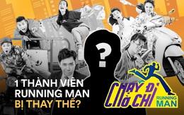 CẤP BÁO: Một thành viên cốt cán của Running Man bản Việt bị cân nhắc thay thế vì muốn... bành trướng?