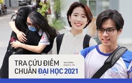 Tra cứu điểm chuẩn các trường đại học 2021 trên cả nước