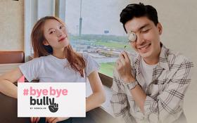 """#ByeByeBully: Châu Bùi, Quang Đại, Khánh Vy và rất nhiều bạn trẻ đã lên tiếng chống lại """"sát thủ mạng"""", còn bạn thì sao?"""