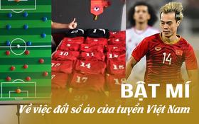 Bật mí chiêu đổi số áo gây sốt của tuyển Việt Nam trước giờ đấu Thái Lan