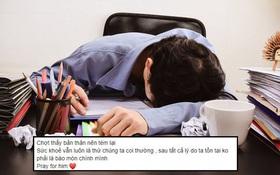 Dân tình giật mình nghĩ lại cách đối xử với bản thân quá tệ sau khi nghe tin dựng phim trẻ đột tử sau 40 tiếng làm việc liên tục