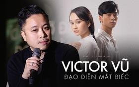 """Đạo diễn Victor Vũ: """"Mắt Biếc là một thử thách lớn, an toàn quá thì tôi đã không làm"""""""